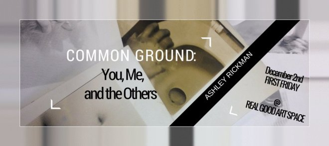 Common Ground: You, Me, and the Others